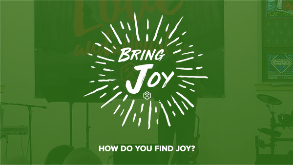 How Do You Find Joy?